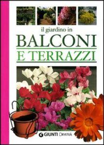 Libro Il giardino in balconi e terrazzi