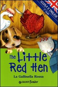Foto Cover di The little red Hen-La gallinella rossa, Libro di  edito da Giunti Junior