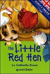 The little red Hen-La gallinella rossa