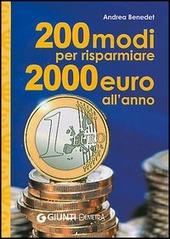 Duecento modi per risparmiare 2000 euro l'anno