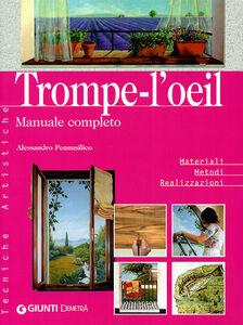 Libro Trompe-l'oeil. Manuale completo Alessandro Pennasilico