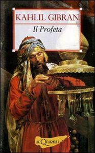 Foto Cover di Il profeta. Sabbia e schiuma, Libro di Kahlil Gibran, edito da Giunti Demetra