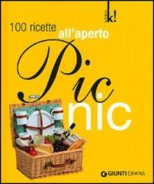 Picnic. 100 ricette all'aperto. Ediz. illustrata - copertina