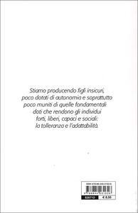 Neonati maleducati. Imparare a essere genitori e a riconoscere i propri errori - Paolo Sarti - 3