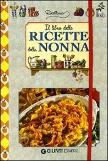 Il libro delle ricette della nonna.pdf