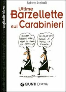 Libro Ultime barzellette sui carabinieri Roberto Bonistalli 0