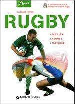 Rugby. Tecnica, regole, tattiche. Ediz. illustrata