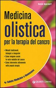 Libro Medicina olistica per la terapia del cancro Dietrich Beiersdorff