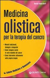 Medicina olistica per la terapia del cancro