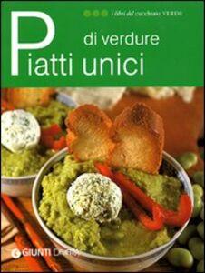 Libro Piatti unici di verdure