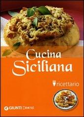 Cucina siciliana. Ricettario
