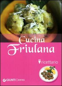 Libro Cucina friulana. Ricettario