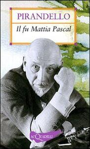 Foto Cover di Il fu Mattia Pascal, Libro di Luigi Pirandello, edito da Giunti Demetra