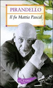 Libro Il fu Mattia Pascal Luigi Pirandello