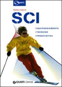 Foto Cover di Sci, Libro di Markus Kobold, edito da Giunti Demetra