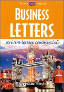 Libro Business letters. Scrivere lettere commerciali