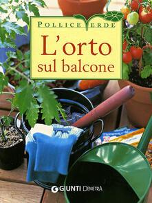 L orto sul balcone. Ediz. illustrata.pdf
