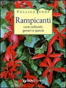 Libro Rampicanti. Cure colturali, generi e specie
