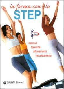 Camfeed.it In forma con lo step. Esercizi, tecniche, allenamento, riscaldamento Image