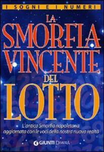 Anniversario Di Matrimonio Smorfia.I Sogni E I Numeri La Smorfia Vincente Del Lotto Libro