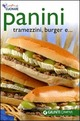 Panini, tramezzini, burger e ...