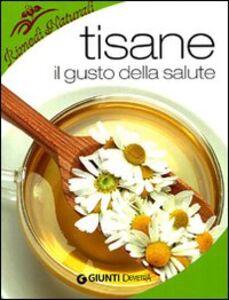 Foto Cover di Tisane. Il gusto della salute, Libro di Walter Pedrotti, edito da Giunti Demetra 0