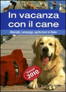 Tegliowinterrun.it In vacanza con il cane. Alberghi, campeggi, agriturismi in Italia Image