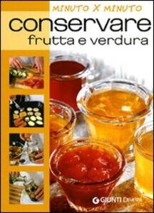 Libro Conservare frutta e verdura