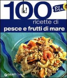 Criticalwinenotav.it Blu. 100 ricette di pesce Image