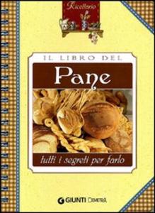 Libro Il libro del pane