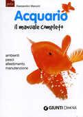 Libro Acquario. Il manuale completo Alessandro Mancini