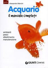 Acquario. Il manuale completo