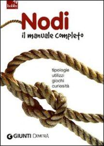Libro Nodi. Il manuale completo  0