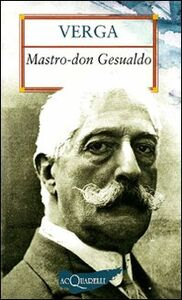 Libro Mastro don Gesualdo Giovanni Verga