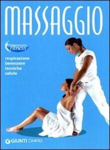 Foto Cover di Massaggio. Respirazione, benessere, tecniche, salute, Libro di  edito da Giunti Demetra