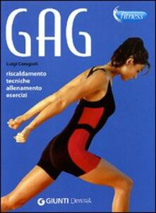 Gag. Riscaldmento, tecniche, allenamento, esercizi.pdf