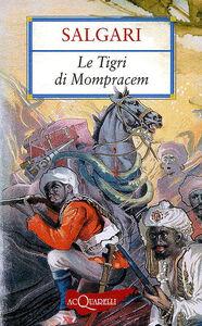 Foto Cover di Le tigri di Mompracem, Libro di Emilio Salgari, edito da Giunti Demetra