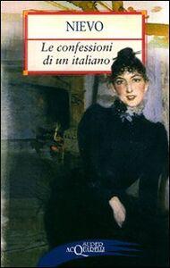Libro Le confessioni di un italiano Ippolito Nievo