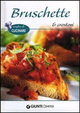 Libro Bruschette e crostoni