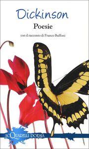 Libro Poesie. Con il racconto di Franco Buffoni Emily Dickinson