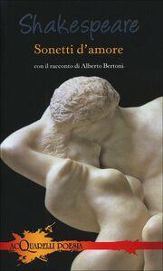 Foto Cover di Sonetti d'amore. Con il racconto di Alberto Bertoni, Libro di William Shakespeare, edito da Giunti Demetra
