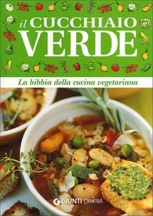 3tsportingclub.it Il cucchiaio verde. La bibbia della cucina vegetariana Image