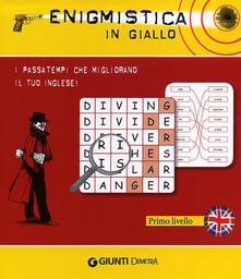 Antondemarirreguera.es Enigmistica in giallo. I passatempi che migliorano il tuo inglese! Primo livello Image