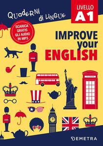 Improve your english A1. Con Contenuto digitale per download