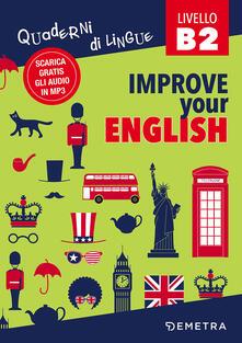 Filmarelalterita.it Improve your english B2. Con Contenuto digitale per download Image