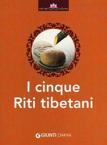 Libro I cinque riti tibetani