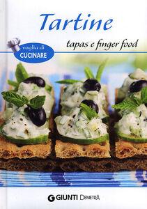 Foto Cover di Tartine, tapas e finger food, Libro di  edito da Giunti Demetra 0