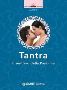 Tantra. Il sentiero della passione