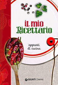 Foto Cover di Il mio ricettario. Appunti di cucina, Libro di  edito da Giunti Demetra