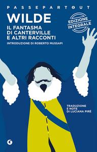 Libro Il fantasma di Canterville e altri racconti Oscar Wilde